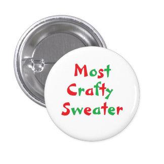 """Botón del premio de """"la mayoría del suéter astuto"""" pin redondo de 1 pulgada"""