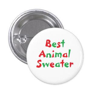 """Botón del premio del """"mejor suéter animal"""" pin redondo de 1 pulgada"""