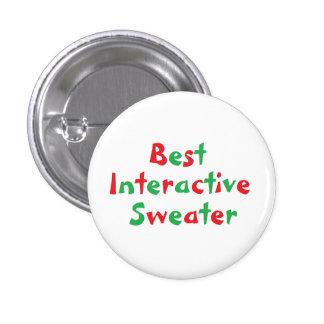 """Botón del premio del """"mejor suéter interactivo"""" pin redondo de 1 pulgada"""