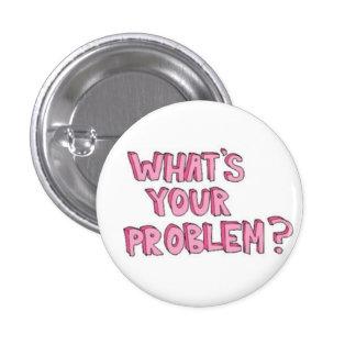 Botón del problema pin redondo de 1 pulgada
