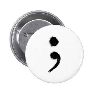 Botón del punto y coma pin redondo de 2 pulgadas