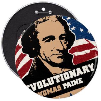 Botón del revolucionario de Thomas Paine Pin Redondo De 6 Pulgadas