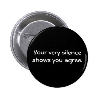 """Botón del """"silencio"""" pin redondo de 2 pulgadas"""