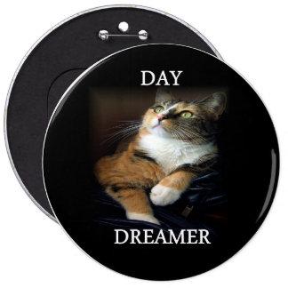 Botón del soñador del día pin redondo de 6 pulgadas