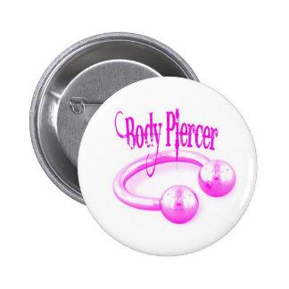 Botón del taladrador del cuerpo en rosa pin redondo de 2 pulgadas