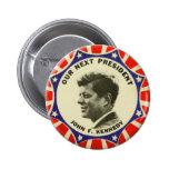 Botón del vintage JFK John Kennedy nuestro