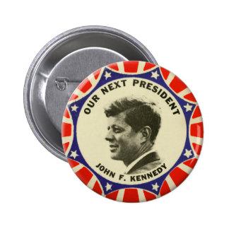 Botón del vintage JFK John Kennedy nuestro Pin