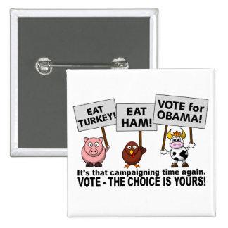 Botón del voto de Obama Pin Cuadrado