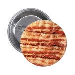 ¡Botón delicioso del TOCINO! Pins