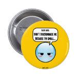 Botón discriminado de Plutón (más estilos…) Pin