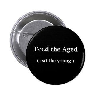 Botón divertido - 'alimente envejecido (coma los j pin redondo de 2 pulgadas