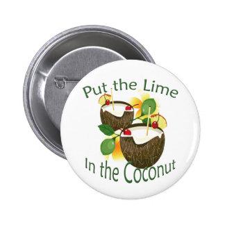 Botón divertido de la bebida del coco del fiesta pin redondo de 2 pulgadas