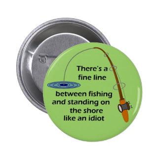 Botón divertido de la cita de la pesca pin redondo de 2 pulgadas