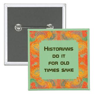 Botón divertido de los historiadores pin cuadrado