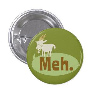 Botón divertido de Pinback del instinto de Meh (di