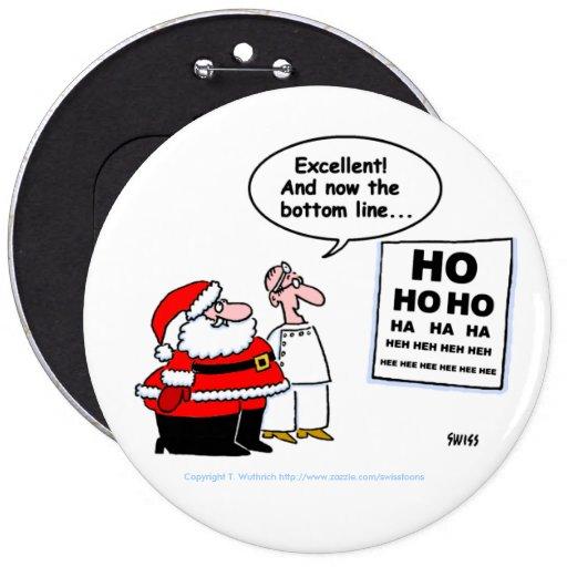 Botón divertido de Santa y del optometrista Pin Redondo De 6 Pulgadas