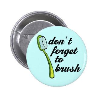 Botón divertido del dentista del cepillo de diente pin redondo de 2 pulgadas
