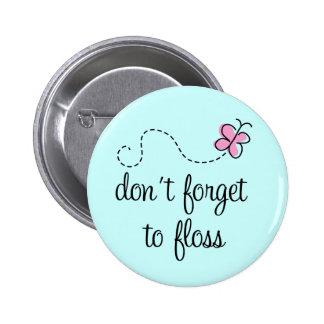 Botón divertido del higienista dental de la seda pin