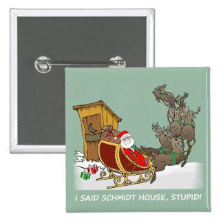 Botón divertido del navidad de la casa de Schmidt Pin Cuadrado