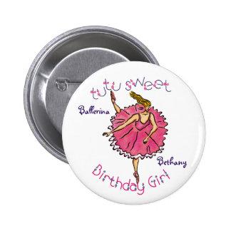 Botón dulce del chica del cumpleaños del tutú pin redondo de 2 pulgadas