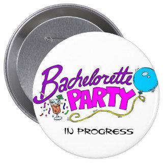 Botón en curso del fiesta de Bachelorette Pins