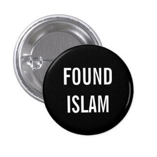 Botón ENCONTRADO del ISLAM Pin Redondo De 1 Pulgada