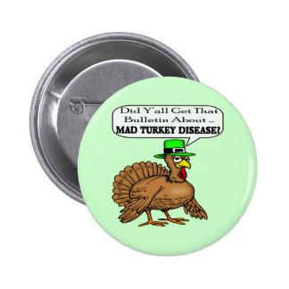 Botón - enfermedad enojada de Turquía Pins