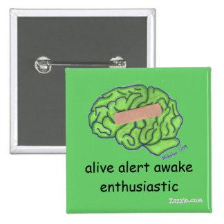"""Botón entusiasta despierto de la """"alarma viva"""" pin"""