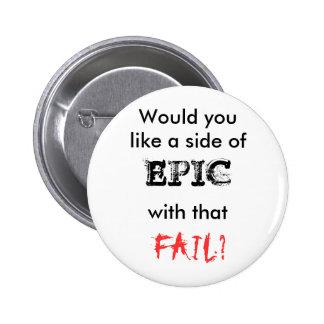 Botón épico del fall pin redondo de 2 pulgadas