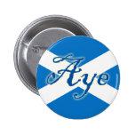 Botón escocés de la bandera de la independencia Ay Pins