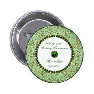 Botón esmeralda del aniversario de boda pin redondo de 2 pulgadas