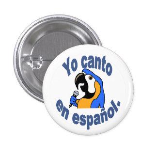 """Botón español - el loro dice """"español del en del pin redondo de 1 pulgada"""