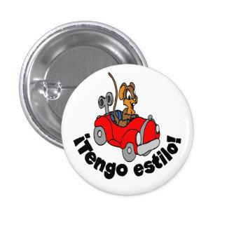"""¡Botón español - """"estilo de Tengo del ¡! """" Pin Redondo De 1 Pulgada"""