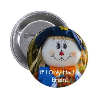 Botón:  Espantapájaros Pin Redondo De 2 Pulgadas