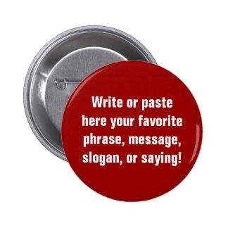 Botón estándar (pulgada de 2 ¼) pin redondo de 2 pulgadas