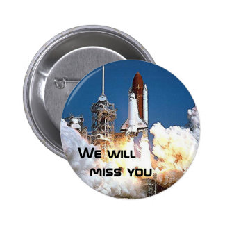 Botón - faltaremos el transbordador espacial 2 pin redondo de 2 pulgadas