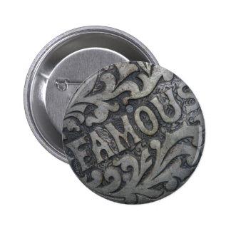 Botón famoso pin redondo de 2 pulgadas