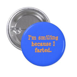 Botón Farted sonriente Pin Redondo De 1 Pulgada