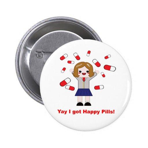 Botón feliz de las píldoras pin redondo de 2 pulgadas