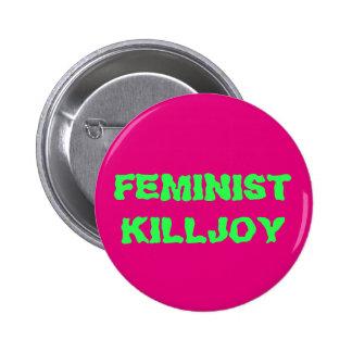 Botón feminista del Killjoy Pin Redondo De 2 Pulgadas