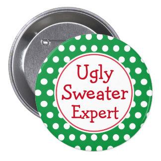 Botón feo del experto del suéter pin redondo de 3 pulgadas