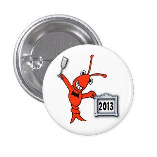 Botón festivo del Año Nuevo de la langosta 2013 de Pin Redondo De 1 Pulgada