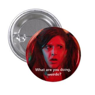 Botón freaked-Hacia fuera de Eliza Pin