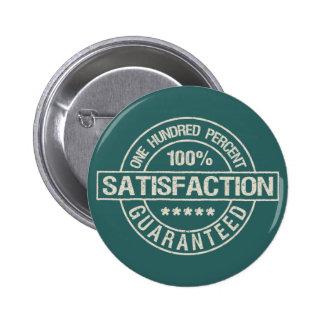 Botón GARANTIZADO SATISFACCIÓN Pin Redondo De 2 Pulgadas
