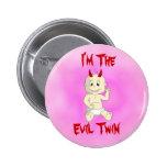 Botón gemelo malvado (rosa) pin