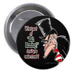 Botón grande de Scrooge Pinback (negro)