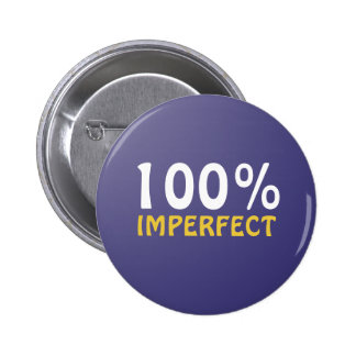 Botón imperfecto del 100% pin redondo de 2 pulgadas
