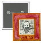 Botón/insignia de Brahms Pin