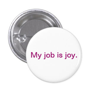 Botón inspirado - alegría pin redondo de 1 pulgada