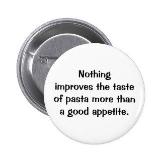 Botón italiano del proverbio No.124 Pin Redondo De 2 Pulgadas